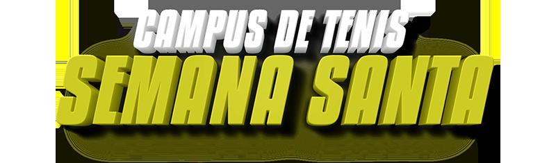 Campus de Tenis de Semana Santa